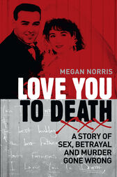 Love You to Death by Megan Norris