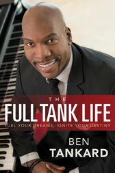 The Full Tank Life by Ben Tankard