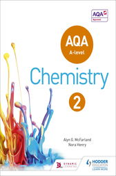 AQA A Level Chemistry Student Book 2 by Alyn G. McFarland