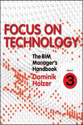 The BIM Manager's Handbook, Part 3 by Dominik Holzer