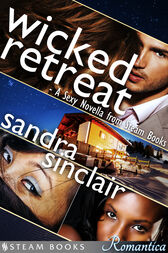Wicked Retreat by Sandra Sinclair