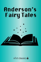 Anderson's Fairy Tales by Hans Christian Anderson