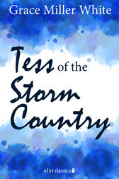 Tess of the Storm Country by Grace Miller White