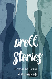 Droll Stories by Balzac Honore de