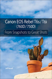 Canon EOS Rebel T6s / T6i (760D / 750D) by Jeff Revell