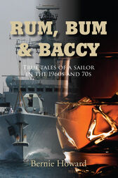 Rum Bum and Baccy by Bernie Howard