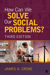 How Can We Solve Our Social Problems? by James A. Crone