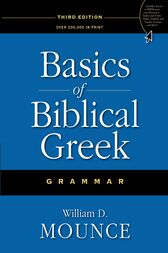 Basics of Biblical Greek Grammar by Zondervan