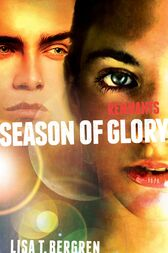 Remnants: Season of Glory by Lisa Tawn Bergren