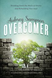 Overcomer by Aubrey Gayel Sampson