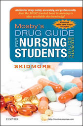 Mosby's Drug Guide for Nursing Students, with 2016 Update - E-Book by Linda Skidmore-Roth