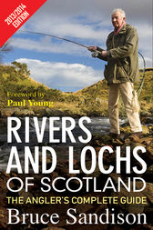 Rivers and Lochs of Scotland 2013/2014 Edition by Bruce Sandison