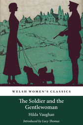 The Soldier and the Gentlewoman by Hilda Vaughan