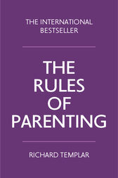 The Rules of Parenting by Richard Templar