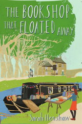 The Bookshop That Floated Away by Sarah Henshaw