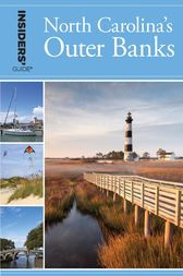 Insiders' Guide® to North Carolina's Outer Banks by Karen Bachman