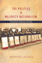 The Politics of Majority Nationalism by Neophytos Loizides