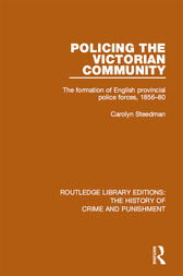 Policing the Victorian Community by CAROLYN STEEDMAN