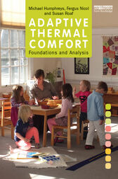 Adaptive Thermal Comfort: Foundations and Analysis by Michael Humphreys