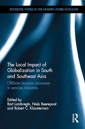 The Local Impact of Globalization in South and Southeast Asia by Bart Lambregts