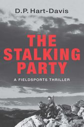 The Stalking Party by D.P. Hart-Davis