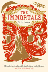 The Immortals by S.E. Lister