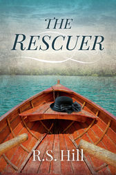 The Rescuer by R.S. Hill