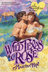 Wild Texas Rose by Martha Hix