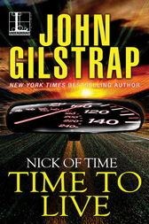Time to Live by John Gilstrap