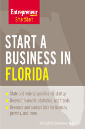 Start a Business in Florida by The Staff of Entrepreneur Media