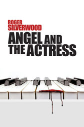 Angel and the Actress by Roger Silverwood