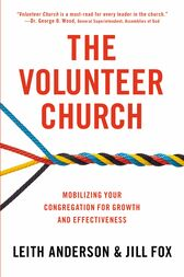 The Volunteer Church by Leith Anderson