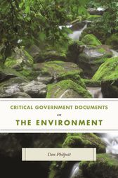 Critical Government Documents on the Environment by Don Philpott