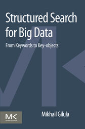 Structured Search for Big Data by Mikhail Gilula