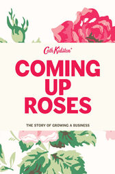 Coming Up Roses by Cath Kidston