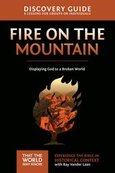 Fire on the Mountain Discovery Guide by Ray Vander Laan