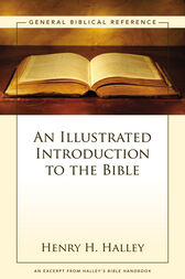An Illustrated Introduction to the Bible by Henry H. Halley