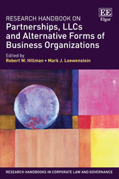 Research Handbook on Partnerships, LLCs and Alternative Forms of Business Organizations by Robert W. Hillman