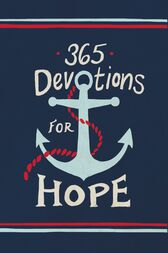 365 Devotions for Hope by Karen Whiting