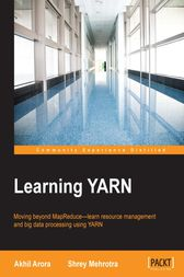 Learning YARN by Akhil Arora