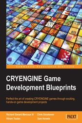 CRYENGINE Game Development Blueprints by Richard Gerard Marcoux III