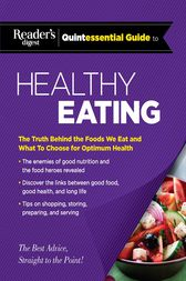 Reader's Digest Quintessential Guide to Healthy Eating by Editors at Reader's Digest