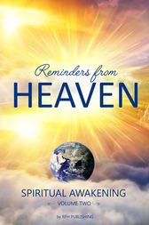 Reminders From Heaven Volume II by Reminders From Heaven Publishing