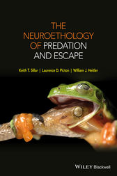 The Neuroethology of Predation and Escape by Keith T. Sillar