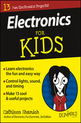 Electronics For Kids For Dummies by Cathleen Shamieh
