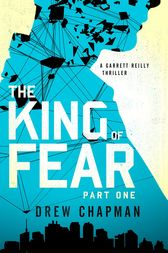 The King of Fear: Part One by Drew Chapman
