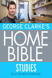George Clarke's Home Bible: Studies by George Clarke