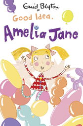 Good Idea, Amelia Jane! by Enid Blyton