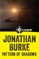 Pattern of Shadows by Jonathan Burke