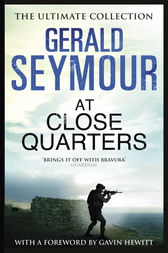 At Close Quarters by Gerald Seymour